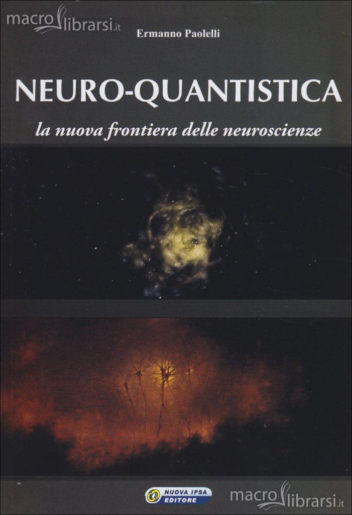 Neuro Quantistica